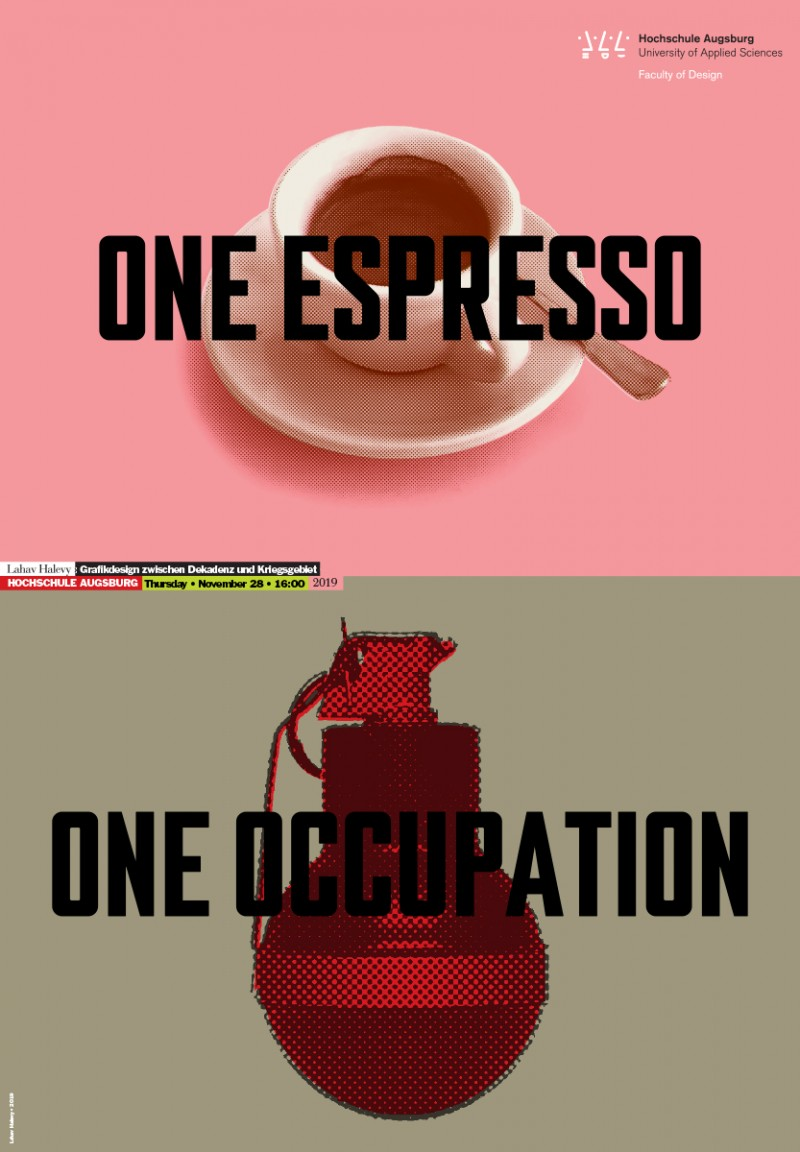 One espresso / One occupation – Graphic Design between decadence and war zone